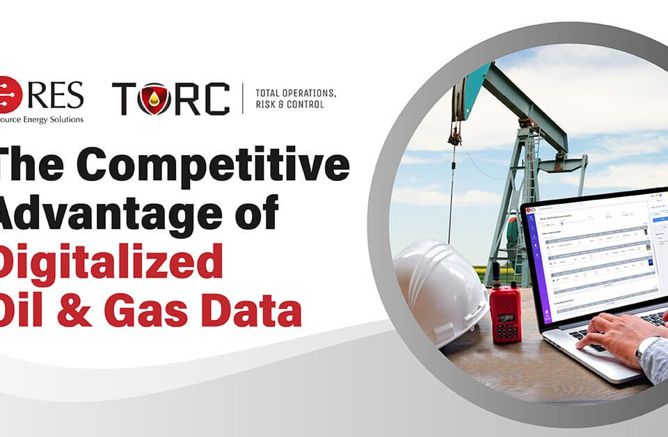 The Competitive Advantage of Digitalized Oil & Gas Data